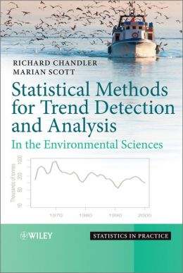 Statistical Methods for Trend Detection and Analysis in the Environmental Sciences