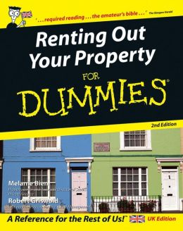 Renting Out Your Property For Dummies, UK Edition