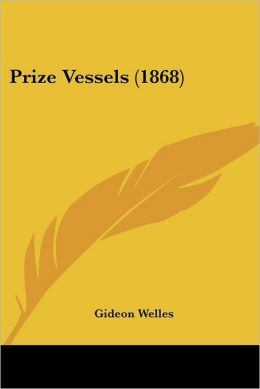 Prize Vessels (1868)