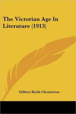 The Victorian Age in Literature (1913)