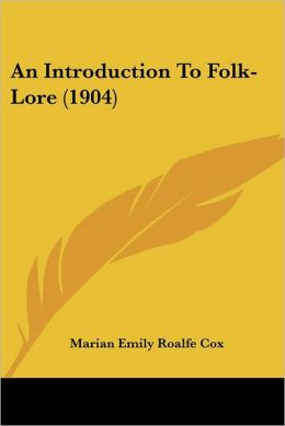 An Introduction To Folk-Lore (1904)