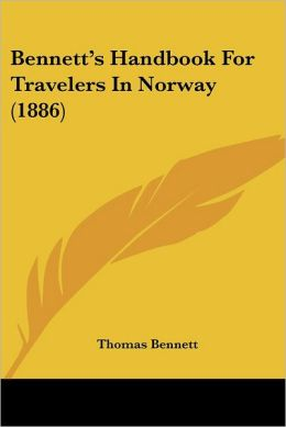 Bennett's Handbook For Travelers In Norway (1886)