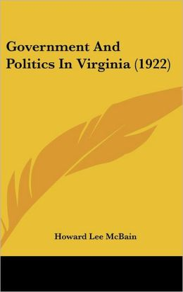 Government And Politics In Virginia (1922)