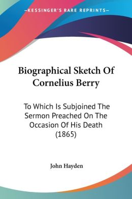 Biographical Sketch Of Cornelius Berry