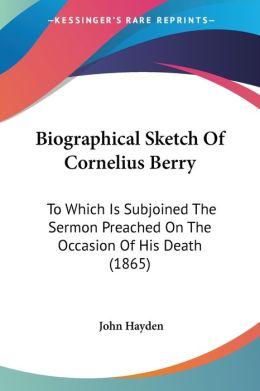 Biographical Sketch Of Cornelius Berry