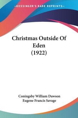 Christmas Outside Of Eden (1922)