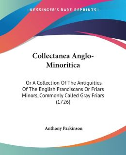 Collectanea Anglo-Minoritica