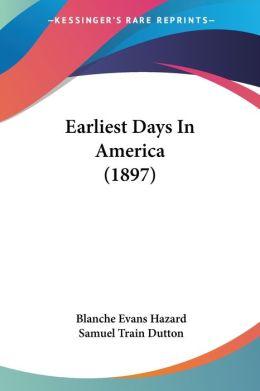 Earliest Days In America (1897)