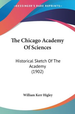 The Chicago Academy Of Sciences