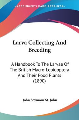 Larva Collecting And Breeding