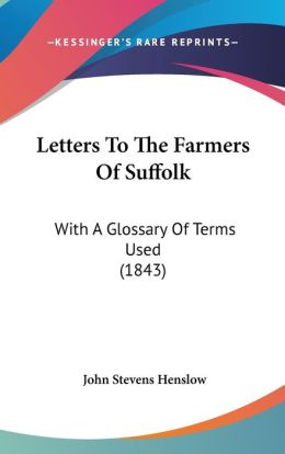 Letters To The Farmers Of Suffolk