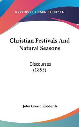 Christian Festivals And Natural Seasons
