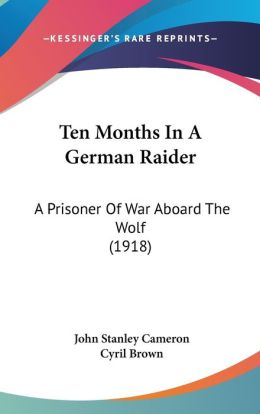 Ten Months In A German Raider