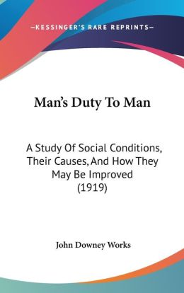 Man's Duty To Man
