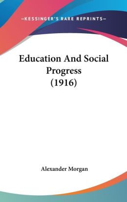 Education And Social Progress (1916)