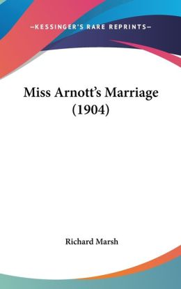 Miss Arnott's Marriage (1904)