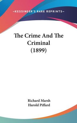 The Crime And The Criminal (1899)