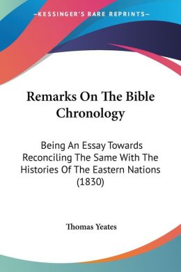 Remarks On The Bible Chronology