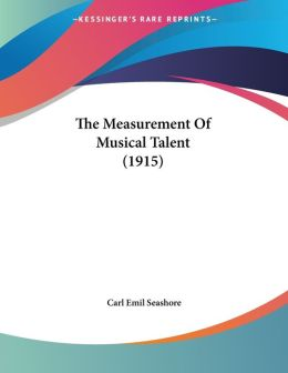 The Measurement of Musical Talent