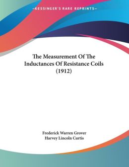The Measurement of the Inductances of Resistance Coils