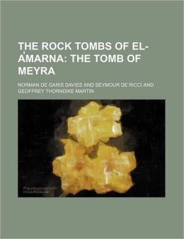 The Rock Tombs of El-A¿Marn