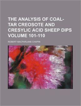 The Analysis of Coal-Tar Creosote and Cresylic Acid Sheep Dips