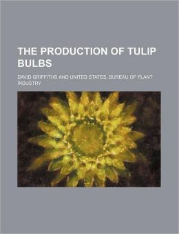 The Production of Tulip Bulbs
