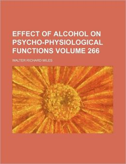 Effect of alcohol on psycho-physiological functions Volume 266