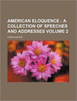 American Eloquence Volume 2