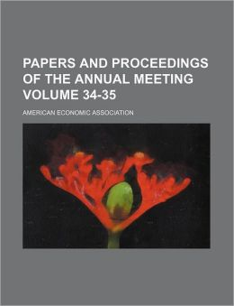 Papers and Proceedings of the Annual Meeting