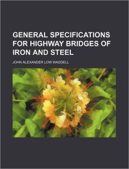 General Specifications for Highway Bridges of Iron and Steel