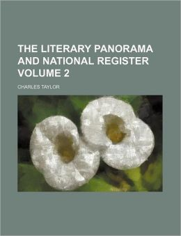 The Literary Panorama and National Register Volume 2