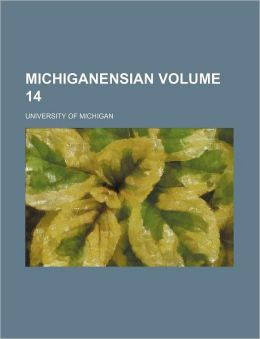 Michiganensian Volume 14