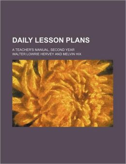 Daily Lesson Plans; a Teacher's Manual, Second Year