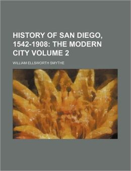 History of San Diego, 1542-1908