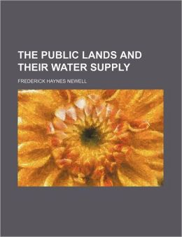 The Public Lands and Their Water Supply