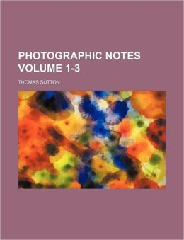 Photographic Notes