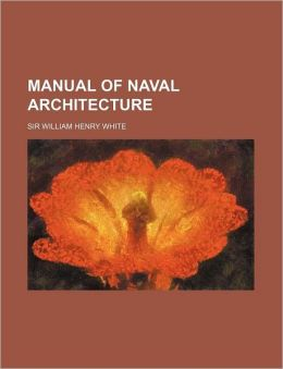 Manual of Naval Architecture