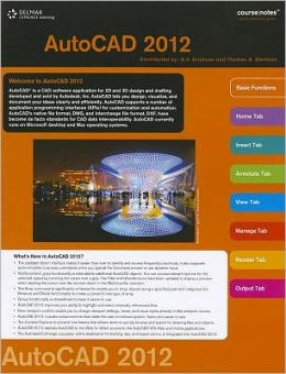 AutoCAD 2012 Course Notes