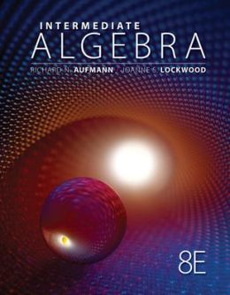 Student Solutions Manual for Aufmann/Lockwood's Intermediate Algebra with Applications, 8th