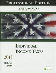 South-Western Federal Taxation 2013: Individual Income Taxes, Professional Edition (with H&R Block @ Home CD-ROM)