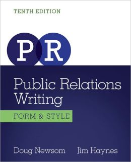 Public Relations Writing: Form & Style