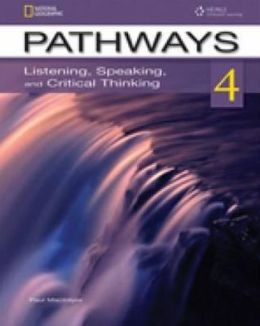 Pathways 4: Listening, Speaking and Critical Thinking. Student Book