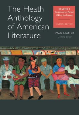 The Heath Anthology of American Literature: Volume E