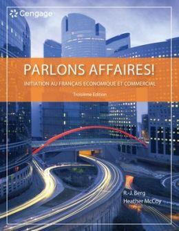 Parlons affaires!: Initiation au francais economique et commercial