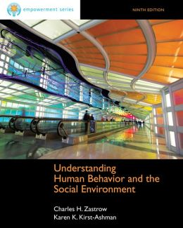 Cengage Advantage Books: Understanding Human Behavior and the Social Environment