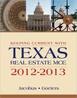 Keeping Current with Texas Real Estate MCE 2012-2013