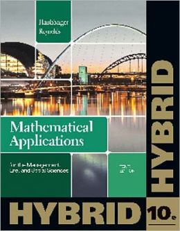 Mathematical Applications for the Management, Life, and Social Sciences, Hybrid (with Enhanced WebAssign with eBook LOE Printed Access Card for One-Term Math and Science)
