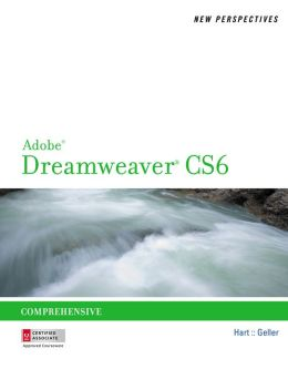 New Perspectives on Adobe Dreamweaver CS6, Comprehensive