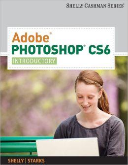 Adobe Photoshop CS6: Introductory